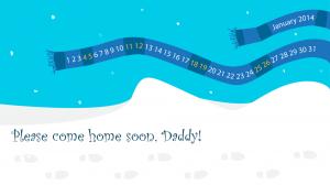 Please Come Home Soon Daddy Calendar Wallpaper