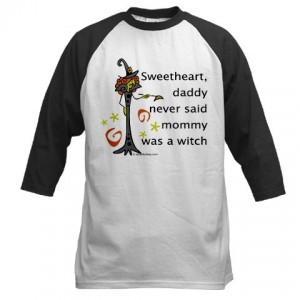 Never called Mommy a Witch