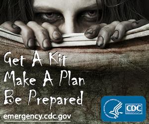Zombie Apocalypse: Get A Kit, Make A Plan, Be Prepared. emergency.cdc.gov
