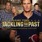 Game Time: Tackling the Past - Movie Poster