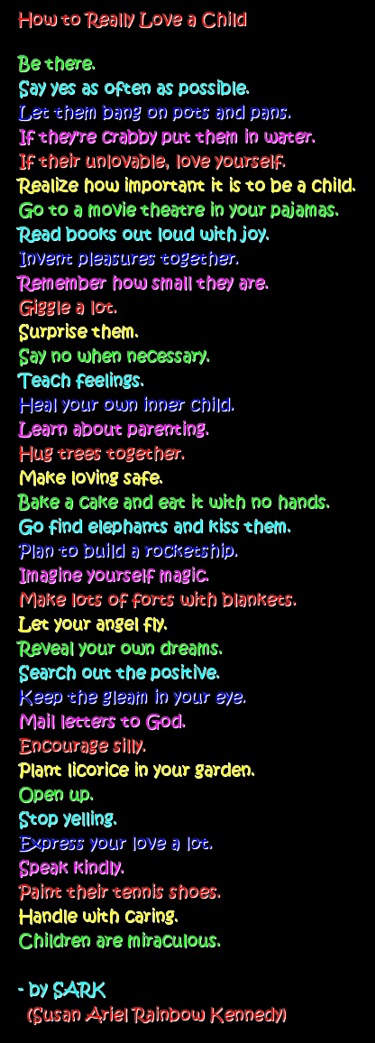 How to Really Love a Child - a poem by SARK