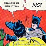 "Batman slaps Robin. Just say ""NO"" to memes!"