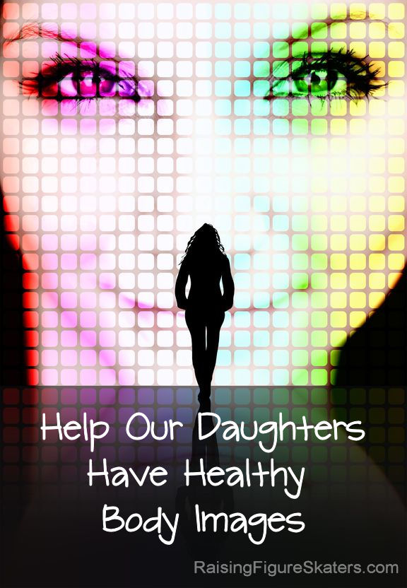 Help Our Daughters Have Healthy Body Images by Deb Chitwood