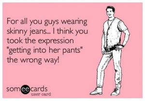 Skinny Jeans and other Mens Fashion Fails!