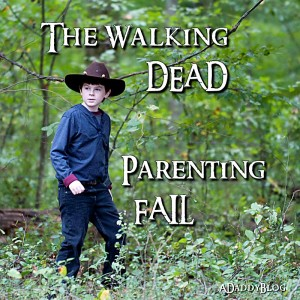 The Walking Dead - Ultimate Parenting Fail
