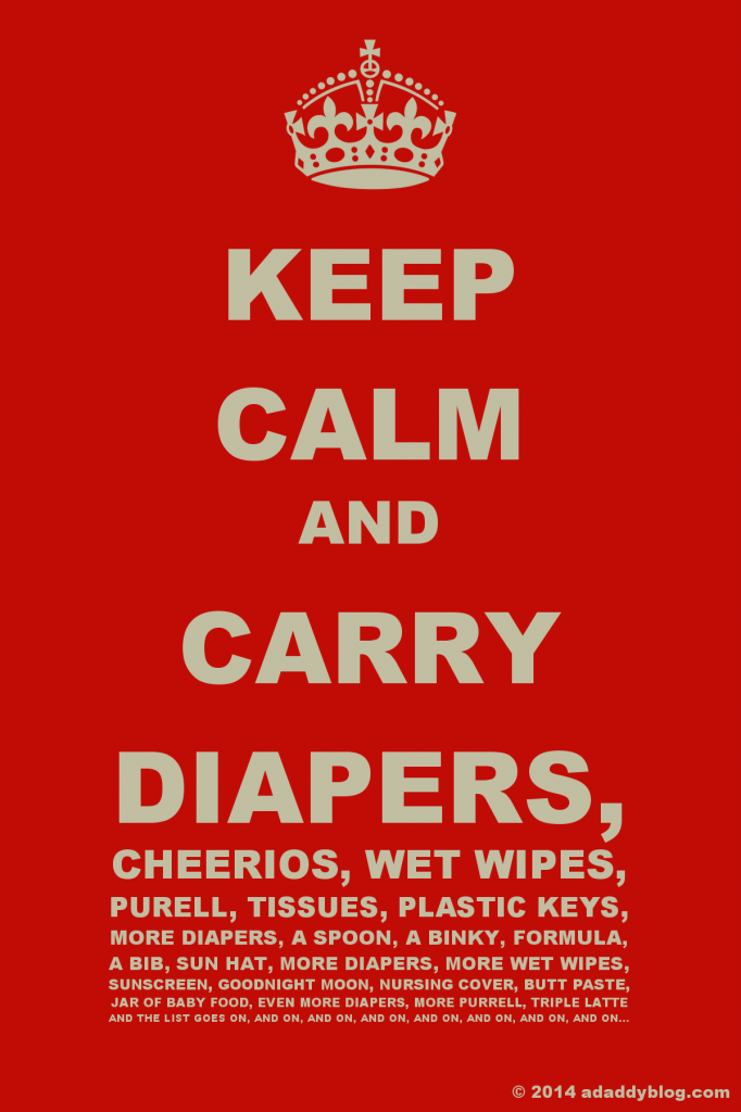 Keep Calm and Carry Diapers…