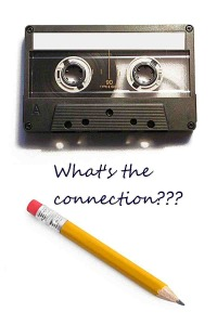 Do you remember the connection between the cassette tape and the pencil?