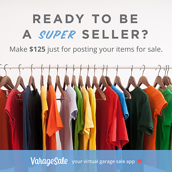 Make 125 dollars just for posting your items for sale on VarageSale
