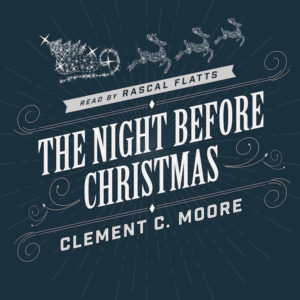 FREE: Rascal Flatts The Night Before Christmas