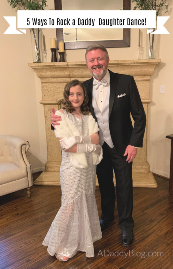 5 Ways To Rock The Daddy Daughter Dance